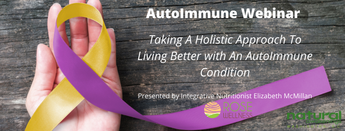A Holistic Approach To Living Better With An AutoImmune Condition