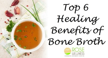 Top 6 Healing Benefits of Bone Broth PLUS Recipe!