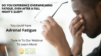 Don't Let Adrenal Fatigue Impact Your Life